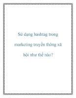 Sử dụng hashtag trong marketing truyền thông xã hội như thế nào