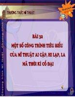 Bai 32 - Mot so cong trinh tieu bieu cua My thuat Ai Cap Hi Lap La Ma co dai