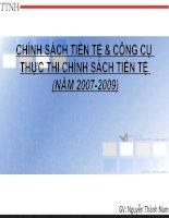 CHÍNH SÁCH TIỀN TỆ VÀ CÔNG CỤ THỰC THI CHÍNH SÁCH TIỀN TỆ (NĂM 2007-2009)