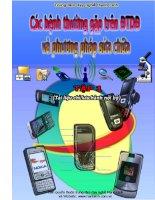 Các bệnh thường gặp trên điện thoại di động và phương pháp sửa chữa