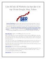 Làm thế nào để Website của bạn đạt vị trí top 10 của Google, bing, Yahoo