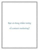 Bạn có đang nhầm tưởng về content marketing