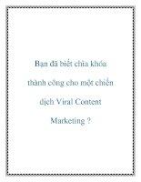 Bạn đã biết chìa khóa thành công cho một chiến dịch viral content marketing