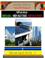 Tiết 68- Bài 62: Điện gió-Điện mặt trời-Điện hạt nhân