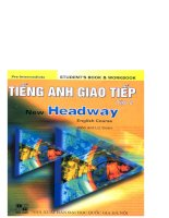 Tiếng anh giao tiếp   new headway tập 2 part 1