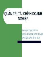 BÀI GIẢNG: QUẢN TRỊ TÀI CHÍNH DOANH NGHIỆP - TS. NGÔ QUANG HUÂN