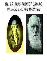 Bài 25 Học thuyết Lamac và học thuyết Đacuyn.ppt