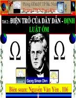 Tiết 2 - Bài 2 Điện trở của dây dẫn - Định luật Ôm