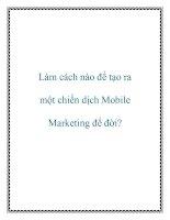 Làm cách nào để tạo ra một chiến dịch mobile marketing để đời