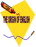 THE ORIGIN OF ENGLISH