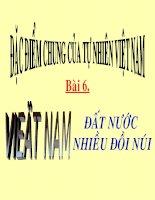 Bài 6. Việt Nam - Đất nước nhiều đồi nui