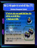 bài 2 (tiết 2) : Hệ Quản trị CSDL (Tiếp theo)