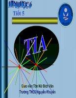 Tiết 5 Hình học 6:Tia