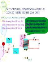 Tiết 39 Các tác dụng dòng điện xoay chiều - đo cường độ dòng điên và hiệu điện thế xoay chiều