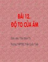 Bài 12: Độ To Của Âm