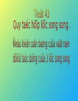 Tiết 43 : Quy tắc hợp lực song song