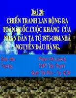 Bài 20: Chiến sự lan rộng ra cả nước. Cuộc kháng chiến của nhân dân ta từ 1873-1884. Nhà Nguyễn đầu hàng