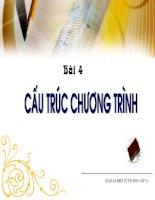 Bai 4 : Cau Truc Chuong Trinh