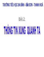 Bai 2 Thong tin xung quanh ta.ppt