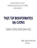 Thực tập Bionformatics Đại cương ngành công nghệ sinh học