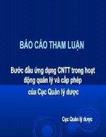 Báo cáo tham luận nước đầu ứng dựng CNTT trong hoạt động quản lý và cấp phép của cục quản lí dược