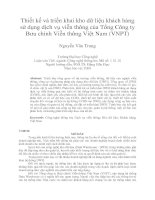 Thiết kế và triển khai kho dữ liệu khách hàng  sử dụng dịch vụ viễn thông của Tổng Công ty  Bưu chính Viễn thông Việt Nam (VNPT)