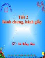 Tiet 2: Banh chung bang giay