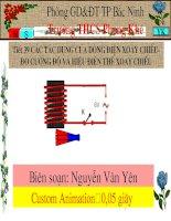 Tiết 39 Các tác dụng của dòng điện xoay chiều-Đo cường độ và hiệu điện thế xoay chiều