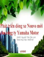 BÀI THUYẾT TRÌNH: Phát triển dòng xe Nouvo mới cho công ty Yamaha Motor