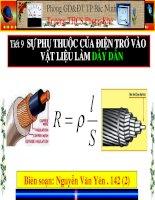 Tiết 9 - Bài 9 Sự phụ thuộc của điện trở vào vật liệu làm dây dẫn (2)
