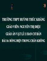 Bài 16: DÒNG ĐIỆN TRONG CHÂN KHÔNG