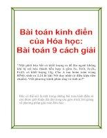 Bai toan kinh dien cua Hoa hoc va 9 cach giai