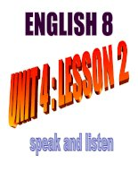 Unit 4: Speak and listen