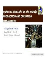 QUẢN TRỊ SẢN XUẤT VÀ TÁC NGHIỆP PRODUCTION AND OPERATION MANAGEMENT