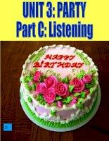 UNIT 3: PARTY - LISTENING