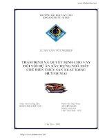 THẨM ĐỊNH VÀ QUYẾT ĐỊNH CHO VAY  ĐỐI VỚI DỰ ÁN XÂY DỰNG NHÀ MÁY  CHẾ BIẾN THỦY SẢN XUẤT KHẨU HUỲNH MAI