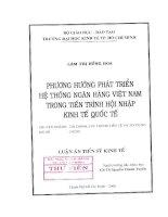 93 Phương hướng phát triển hệ thống Ngân hàng Việt Nam trong tiến trình hội nhập kinh tế quốc tế