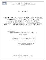 """Vận dụng phương thức nêu vấn đề vào việc dạy học tác phẩm"""" chiến thuyền ngoài xa"""" của Nguyễn Minh Châu ở trường THPT"""