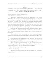 DUY TRÌ VÀ MỞ RỘNG THỊ TRƯỜNG TIÊU THỤ LÀ NHÂN TỐ CƠ BẢN TẠO ĐIỀU KIỆN CHO DOANH NGHIỆP TỒN TẠI VÀ PHÁT TRIỂN TRONG CƠ CHẾ THỊ TRƯỜNG