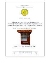 834 Xây dựng chiến lược Marketing cho hệ thống máy bán hàng tự động của Savico tại thị trường Thành Phố Cần Thơ