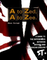 Darragh - A to Zed, A to Zee - Differences between British and American English (Stanley, 2000)