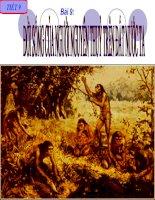 Tiết 9: Đới sống của người nguyên thủy trên đất nước ta