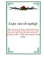 """Luận văn tốt nghiệp """"Đẩy mạnh hoạt đông xuất khẩu hàng hoá của Việt Nam vào thị trường EU giai đoạn 2001 - 2010. thực trạng và giải pháp"""""""
