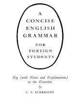 A concise english grammar for foreign students - Ngữ pháp tóm tắt cho sinh viên nước ngoài - Đáp án