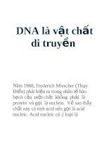 DNA là vật chất di truyền