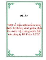"""Đề án """"Một số kiến nghị nhằm hoàn thiện hệ thống kênh phân phối Gas trên thị trường miền Bắc của công ty BP Petco LTD"""""""