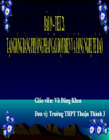Bài 19, tiết 21: Tạo giống bằng phương pháp gây đột biến và công nghệ tế bào