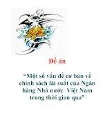 """Đề án """"Một số vấn đề cơ bản về chính sách lãi suất của Ngân hàng Nhà nước Việt Nam trong thời gian qua"""""""