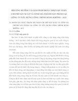 PHƯƠNG HƯỚNG VÀ GIẢI PHÁP HOÀN THIỆN KẾ TOÁN CHI PHÍ SẢN XUẤT VÀ TÍNH GIÁ THÀNH SẢN PHẨM TẠI CÔNG TY XÂY DỰNG CÔNG TRÌNH HÀNG KHÔNG