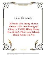 Đồ án tốt nghiệp Kế toán tiền lương và các khoản trích theo lương tại Công ty TNHH Hồng Hưng Hà-Số 46A-Phố Hàng Khoai-Hoàn Kiếm-Hà Nội